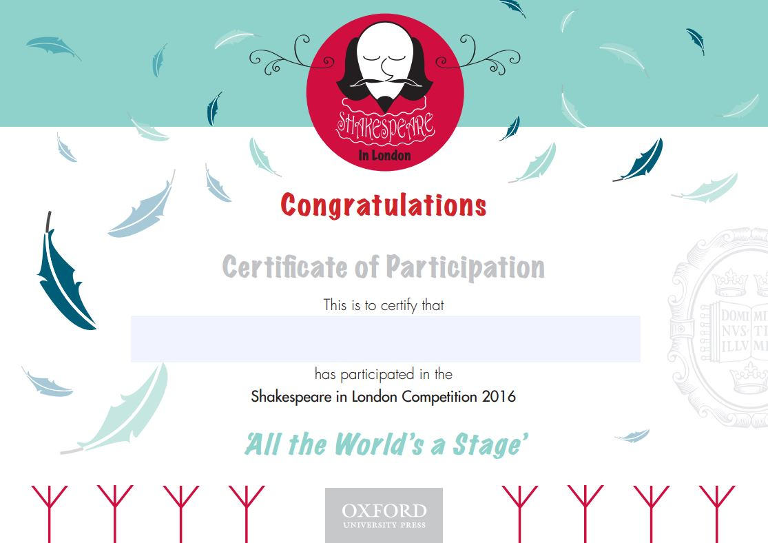 Certificate of participation in the Shakespeare in London Competition 2016